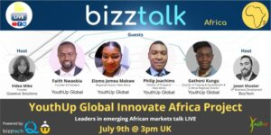 Innovate Africa: YouthUp Global Collaborates With BizzTech in their Bizztalk Session to Discuss Innovate Africa Project